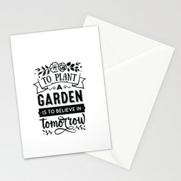To plant a garden is to believe in tomorrow - Funny hand drawn quotes illustration. Funny humor. Life sayings. Stationery Cards