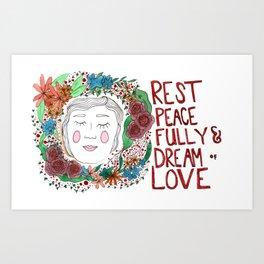 Rest Peacefully Art Print