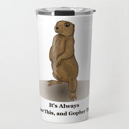 Gopher This Travel Mug