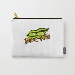 Bitch peas funny pun foodpun vegan humor gift idea Carry-All Pouch