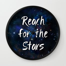 Reach for the Stars Galaxy Nebula Inspirational Quote Wall Clock