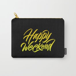 Happy weekend, weekenders! Carry-All Pouch