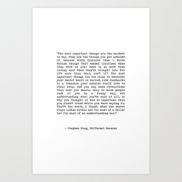 The Most Important Things Are The Hardest To Say Life Quote By Stephen King, Creative And Motivation Kunstdrucke