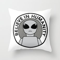 Believe in Humanity Throw Pillow