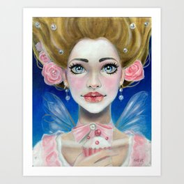 Let them eat cupcakes! Marie Antoinette Art Print