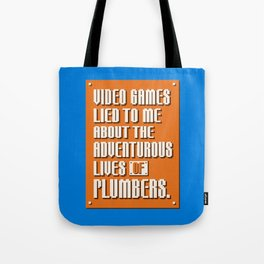 Video Games Lied To Me Tote Bag