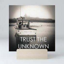 Trust the Unknown Mini Art Print