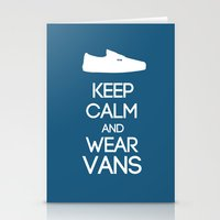 vans Stationery Cards featuring Keep calm and wear Vans by Yellow Dust