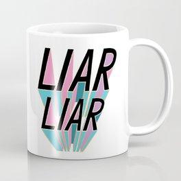 Liar, Liar Coffee Mug
