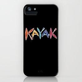 Kayaks & Paddles Kayaking Kayaker Gift iPhone Case