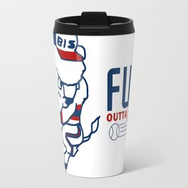 OUTTA HERE Travel Mug