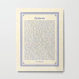 The Desiderata, blue Metal Print