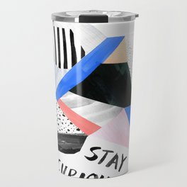 Stay Curious Travel Mug