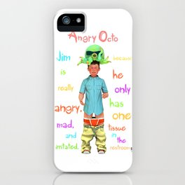 Angryocto - Jim's Lasthope iPhone Case