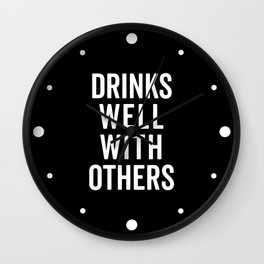 Drinks Well With Others 2 Funny Quote Wall Clock