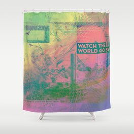 Watch The World Go By (mixed media) Shower Curtain