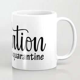 Funny 2020 Staycation Quarantine Vacation Coffee Mug
