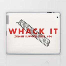 Whack it - Zombie Survival Tools Laptop & iPad Skin