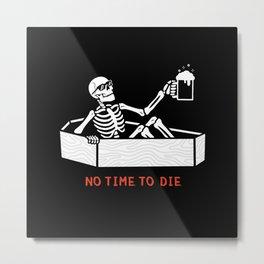 No Time to Die Metal Print