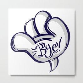 Bye Hand Speech Bubble Metal Print