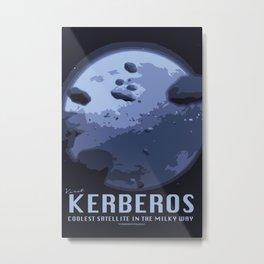 Visit Kerberos! Metal Print