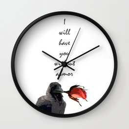 I Will Have You Without Armor Wall Clock