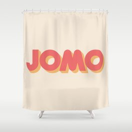 JOMO Joy of Missing Out Shower Curtain