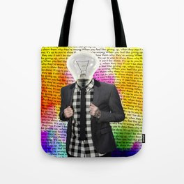 Show Them Why They're Wrong Tote Bag