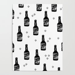 There's always hope beer bottle hop love monochrome Poster