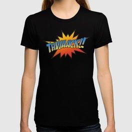 Thwaack!! T-shirt