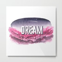 Dream - Print Metal Print