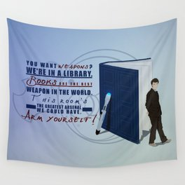 Books are the best weapon in the world Wall Tapestry