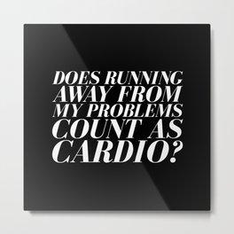 Is it cardio? Metal Print