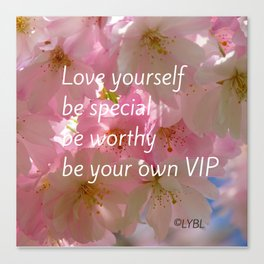 Love Yourself  VIP Canvas Print