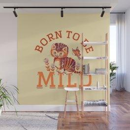 Born to be Mild (Orange Tabby) Wall Mural