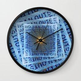No Bailouts Wall Clock