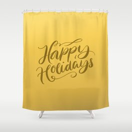 Happy Holidays Lettering on Gold Background Shower Curtain