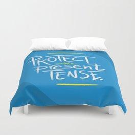 Present Tense Duvet Cover