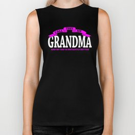 Grandma Gifts My Day Is Instantly Better Biker Tank