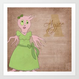 Princess Ayzee (Princess Monsters A to Z) Art Print