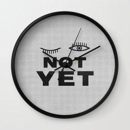 Not Yet Wall Clock