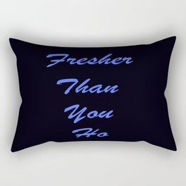 Fresher Than You Ho Periwinkle Blue & Black Rectangular Pillow