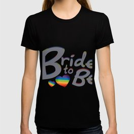 LGBT Wedding Bride to Be Lesbian Bride T-shirt