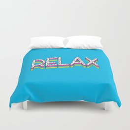 Relax Quote Duvet Cover