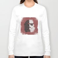 storm trooper Long Sleeve T-shirts featuring Storm Trooper by R. Cuddi