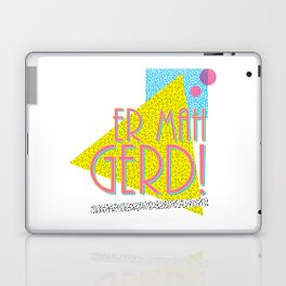 ER MAH GERD Laptop & iPad Skin