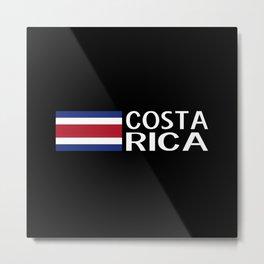 Costa Rica: Costa Rican Flag & Costa Rica Metal Print