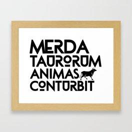 Merda Taurorum Animas Conturbit Print Framed Art Print