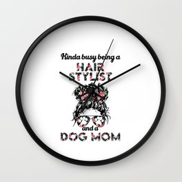 Hair stylist and dog lover gift Wall Clock