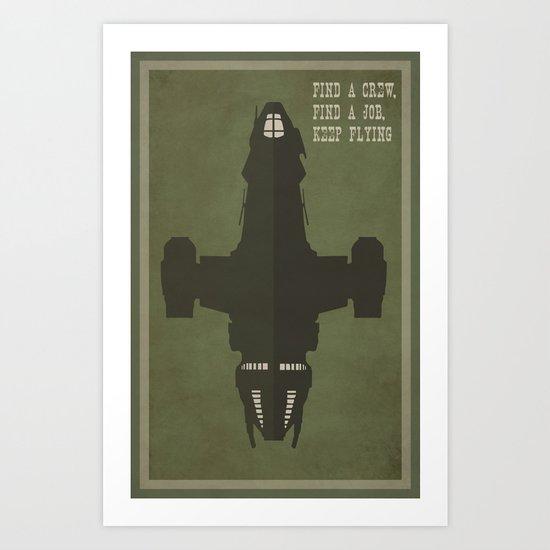 Find a Crew, Find a Job, Keep Flying Art Print
